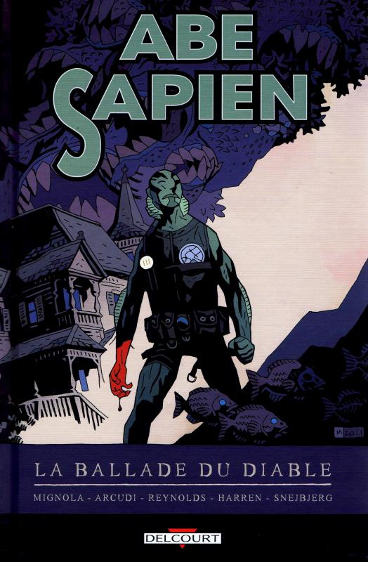 Abe Sapien T2 : La ballade du diable (0), comics chez Delcourt de Mignola, Arcudi, Reynolds, Harren, Snejberg, Stewart