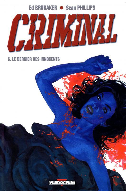 Criminal T6 : Le dernier des innocents (0), comics chez Delcourt de Brubaker, Phillips, Staples, Stewart