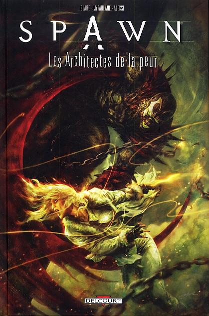 Spawn - Les architectes de la peur, comics chez Delcourt de Clare, McFarlane, Briclot