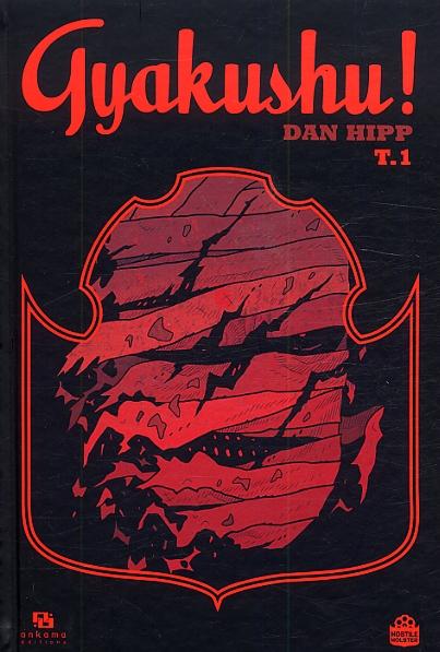 Gyakushu! T1, comics chez Ankama de Hipp, Yuck