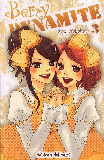 Berry dynamite T3, manga chez Delcourt de Nakahara