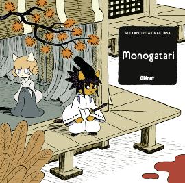Monogatari, bd chez Glénat de Akirakuma