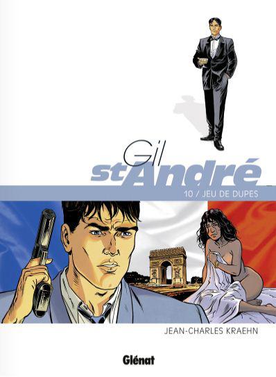 Gil Saint André T10 : Jeu de dupes (0), bd chez Glénat de Kraehn, Jambers