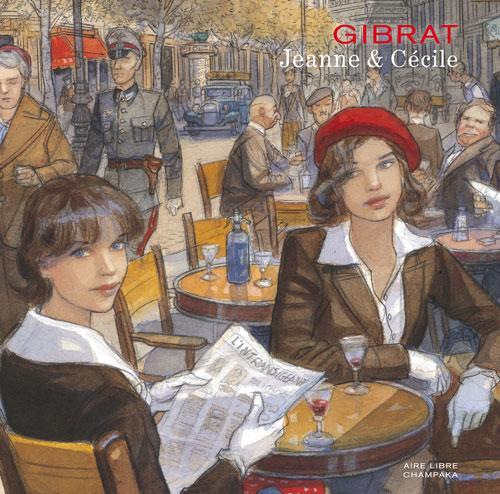 Jeanne et Cécile, bd chez Dupuis de Gibrat