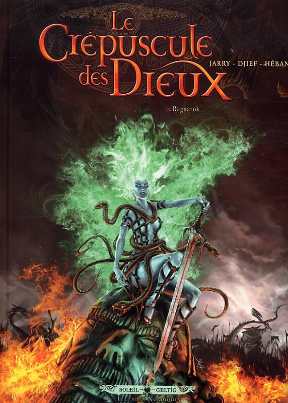 Le crépuscule des dieux – cycle 1, T6 : Ragnarok (0), bd chez Soleil de Jarry, Djief, Héban