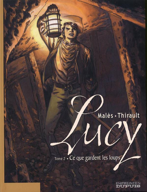 Lucy T2 : Ce que gardent les loups (0), bd chez Dupuis de Thirault, Males