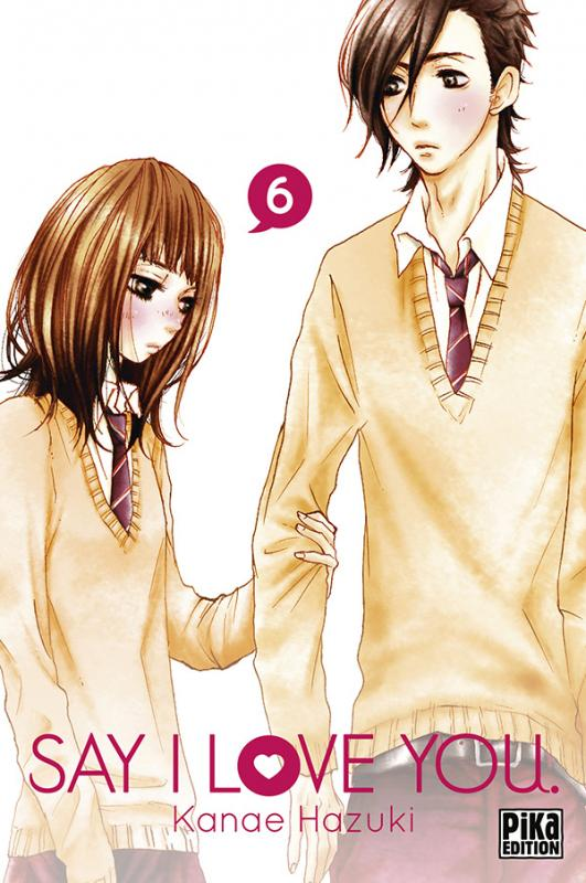 Say I love you  T6, manga chez Pika de Kanae