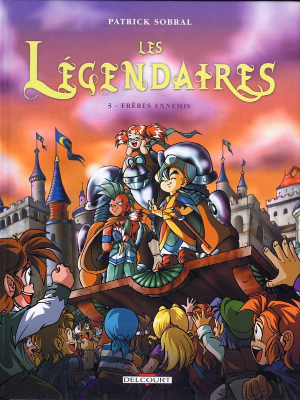 Les Légendaires T3 : Frères ennemis (0), bd chez Delcourt de Sobral