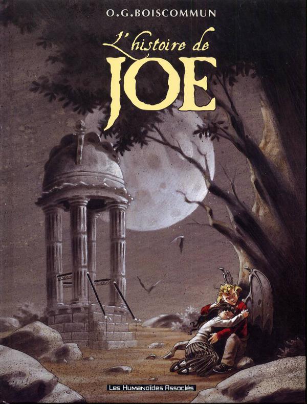L'histoire de Joe, bd chez Les Humanoïdes Associés de Boiscommun
