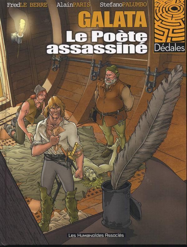 Galata T1 : Le poète assassiné (0), bd chez Les Humanoïdes Associés de Le Berre, Paris, Palumbo