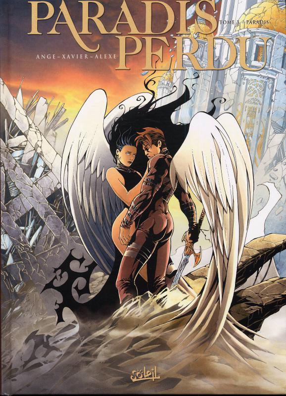 Paradis perdu T3 : Paradis (0), bd chez Soleil de Ange, Xavier, Alexe