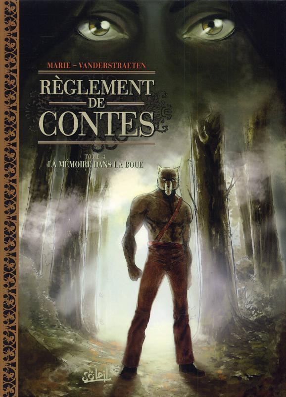 Réglement de contes T4 : La Mémoire dans la boue (0), bd chez Soleil de Marie, Vanderstraeten