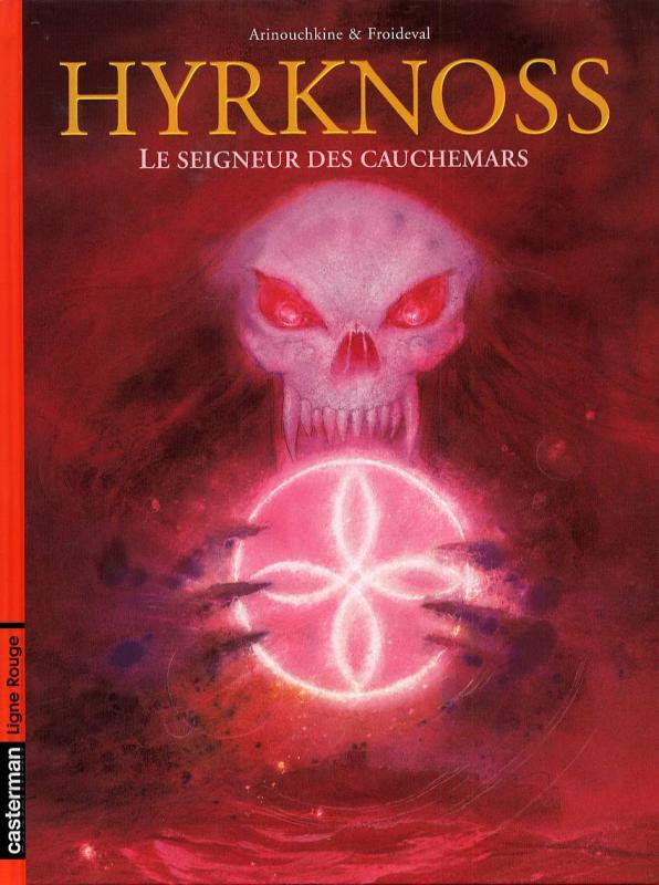 Hyrknoss T2 : Le seigneur des cauchemars (0), bd chez Casterman de Froideval, Arinouchkine