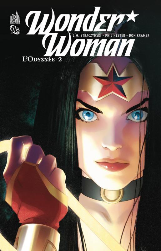Wonder Woman - L'odyssée T2, comics chez Urban Comics de Straczynski, Hester, Moore, Garbett, Borges, Kramer, Panseca, Sinclair, Pantazis, Garner