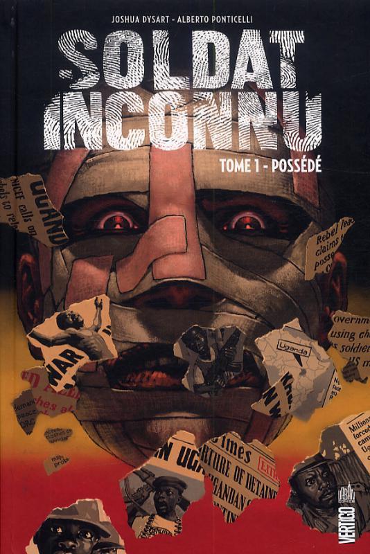 Soldat inconnu T1 : Possédé (0), comics chez Urban Comics de Dysart, Ponticelli, Celestini, Kordey
