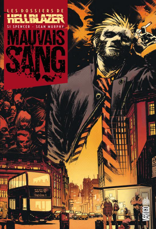 Les dossiers de Hellblazer T1 : Mauvais sang (0), comics chez Urban Comics de Spencer, Murphy, Stewart