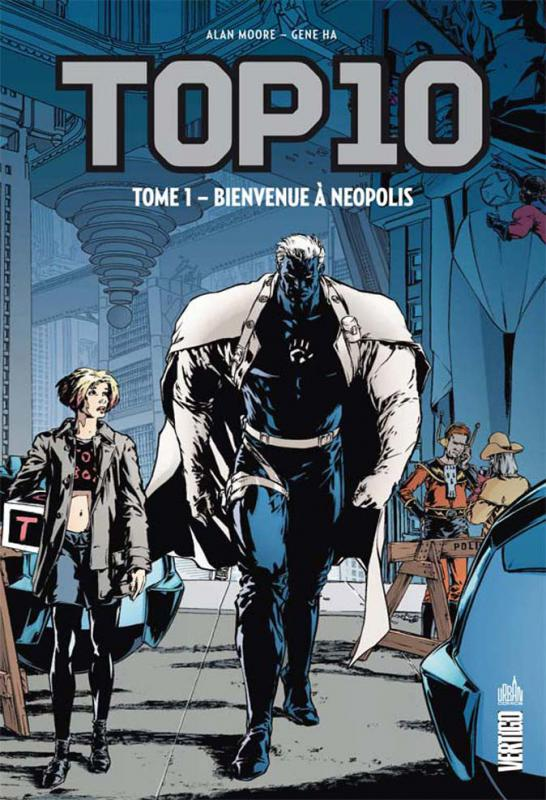 Top 10 T1 : Bienvenue à Néopolis (0), comics chez Urban Comics de Moore, Ha, Cannon, Wildstorm fx