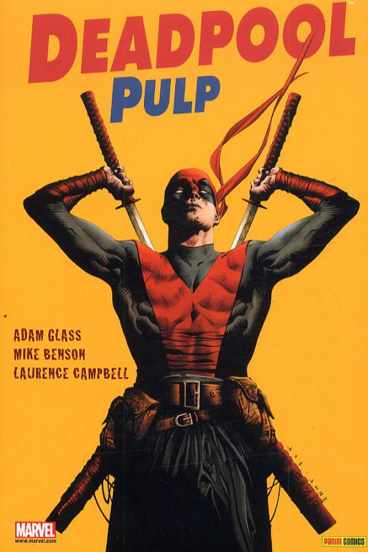 Deadpool Pulp, comics chez Panini Comics de Benson, Glass, Campbell, Loughridge, Lee