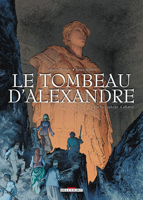 Le tombeau d'Alexandre T3 : Le sarcophage d'Albâtre (0), bd chez Delcourt de Dethan, Maffre, Durandelle