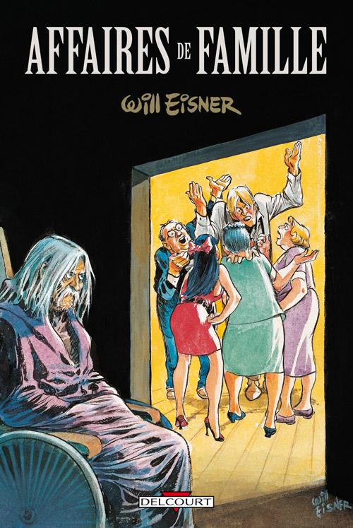 Affaires de famille, comics chez Delcourt de Eisner