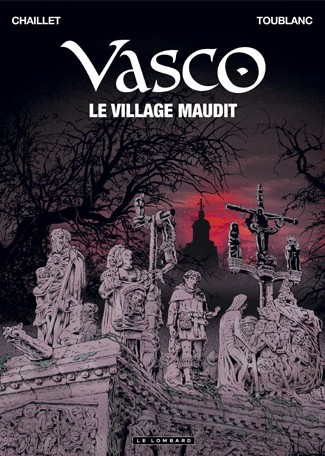 Vasco T24 : Le village maudit (0), bd chez Le Lombard de Chaillet, Toublanc, Defachelle