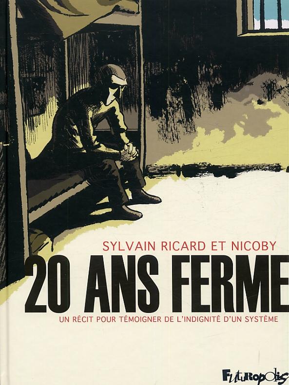 20 ans ferme, bd chez Futuropolis de Ricard, Nicoby