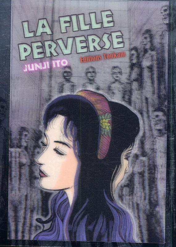 La Fille perverse, manga chez Tonkam de Ito