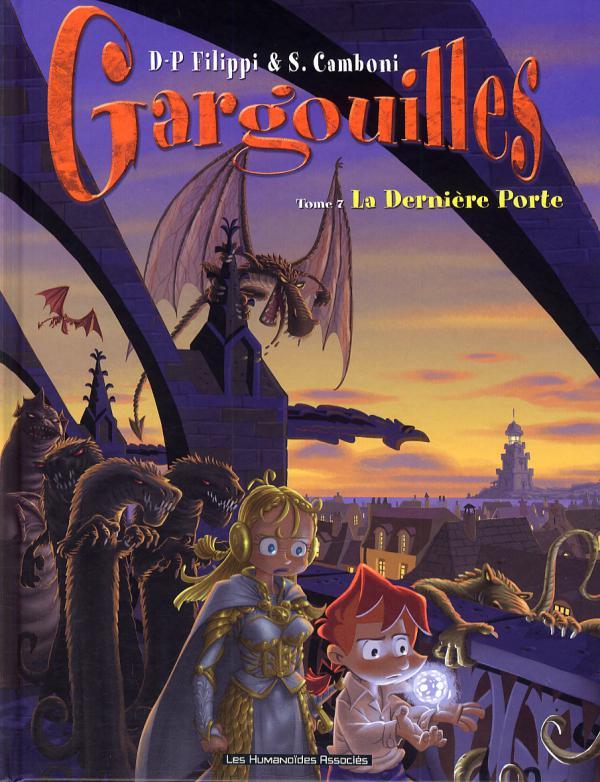 Gargouilles T7 : La dernière porte (0), bd chez Les Humanoïdes Associés de Filippi, Camboni