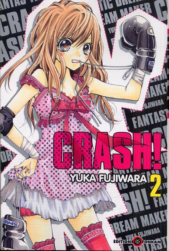 Crash !! T2, manga chez Tonkam de Fujiwara
