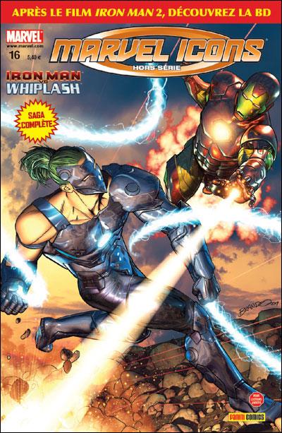 Marvel Icons - Hors série T16 : Iron Man vs Whiplash (0), comics chez Panini Comics de Guggenheim, Braga, Mutti, Briones, Milla, Chuckry