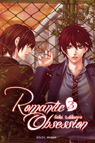 Romantic obsession T3, manga chez Soleil de Aikawa