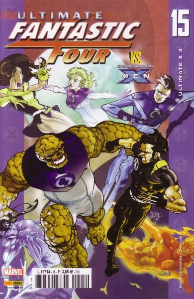 Ultimate Fantastic Four T15 : Ultimate X 4 (0), comics chez Panini Comics de Carey, Ferry, Schwager, Guru efx, Mounts, Chung, McCaig