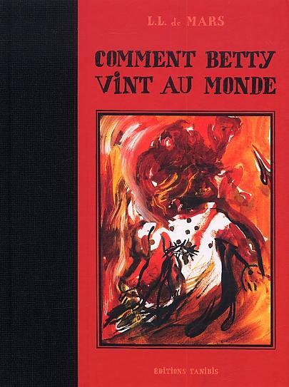 Comment Betty vint au monde, bd chez Tanibis de de Mars
