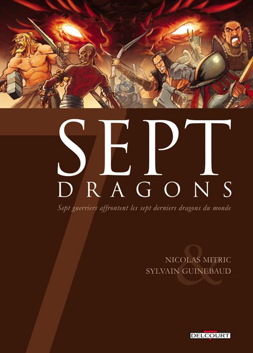 7 dragons, bd chez Delcourt de Mitric, Guinebaud, Gérard