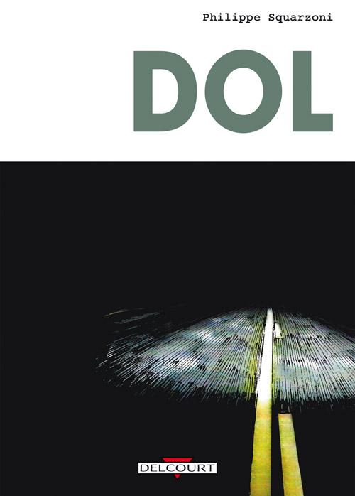 Dol, bd chez Delcourt de Squarzoni