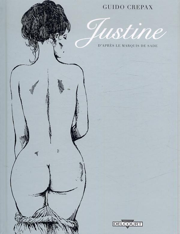Justine, d'après le marquis de Sade, bd chez Delcourt de Crepax