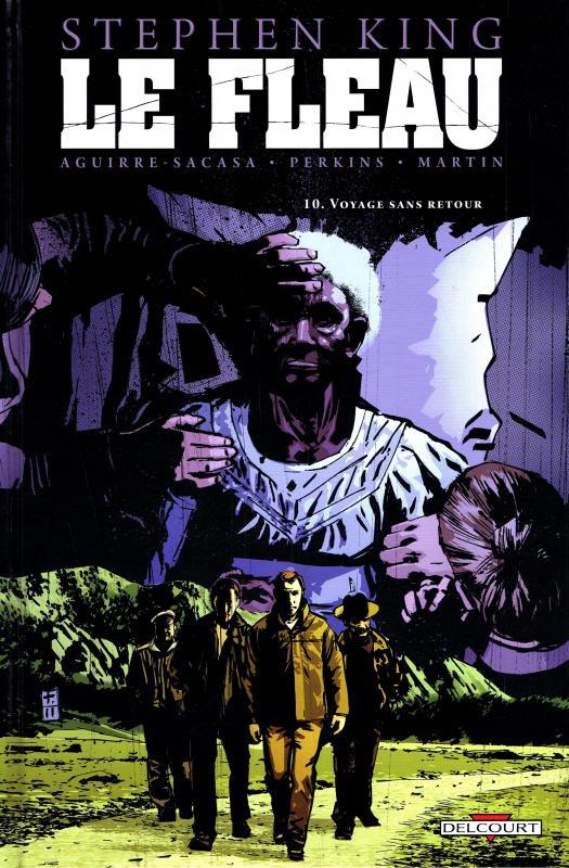 Le fléau T10 : Voyage sans retour (0), comics chez Delcourt de King, Aguirre-Sacasa, Perkins, Martin, Coker