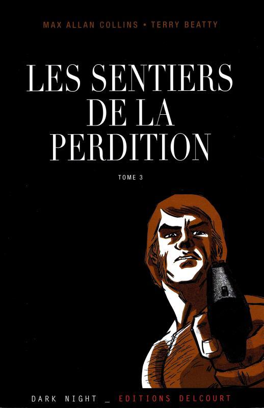 Les sentiers de la perdition T3 : Retour à Perdition (0), comics chez Delcourt de Collins, Beatty