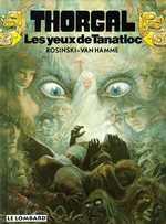 Thorgal T11 : Les yeux de Tanatloc (0), bd chez Le Lombard de Van Hamme, Rosinski
