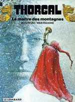 Thorgal T15 : Le maître des montagnes (0), bd chez Le Lombard de Van Hamme, Rosinski