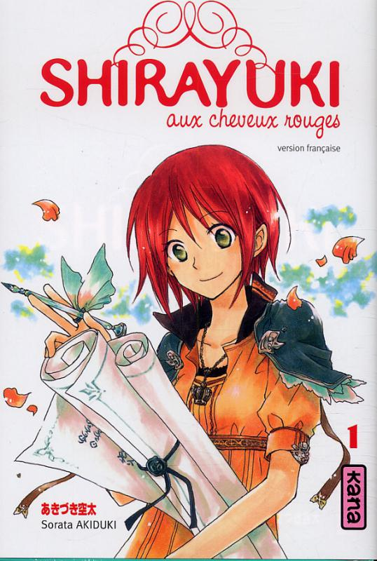 Shirayuki aux cheveux rouges T1, manga chez Kana de Akizuki