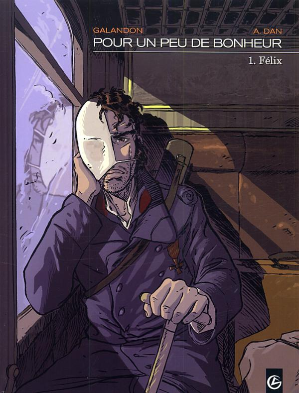 Pour un peu de bonheur T1 : Félix (0), bd chez Bamboo de Galandon, A.Dan, Alexandre