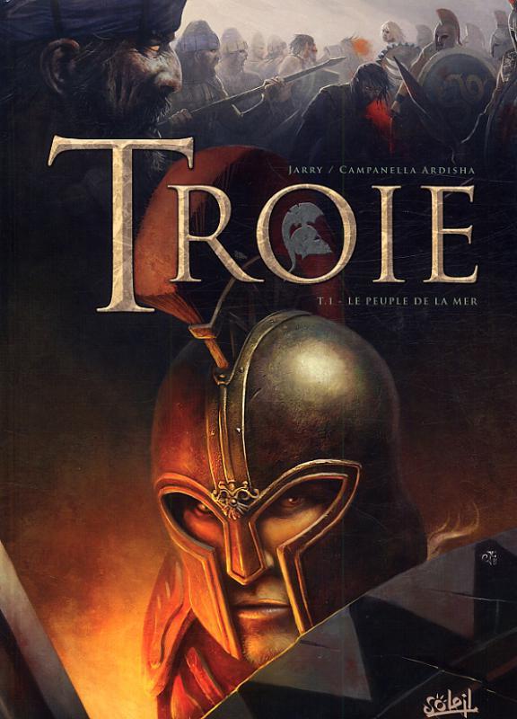 Troie T1 : Le Peuple de la mer (0), bd chez Soleil de Jarry, Campanella Ardisha, Panarin, Mccambriddge