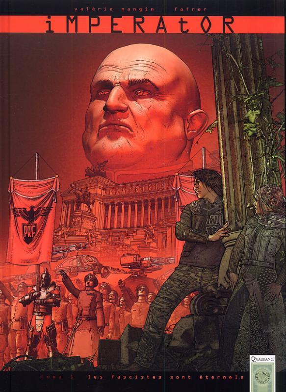 Imperator T1 : Les Fascistes sont éternels (0), bd chez Soleil de Mangin, Fafner