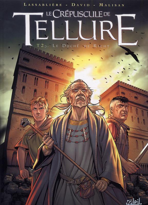 Le Crépuscule de Tellure T2 : Le Duché de Richt (0), bd chez Soleil de Lassablière, David, Malisan, Francescutto