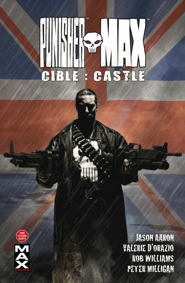 Punisher Max T3 : Cible : Castle (0), comics chez Panini Comics de d'Orazio, Aaron, Milligan, Williams, Campbell, Juan Jose Ryp, Boschi, Hollowell, Mossa, Loughridge, Brown, Bradstreet