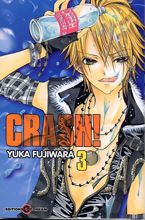 Crash !! T3, manga chez Tonkam de Fujiwara