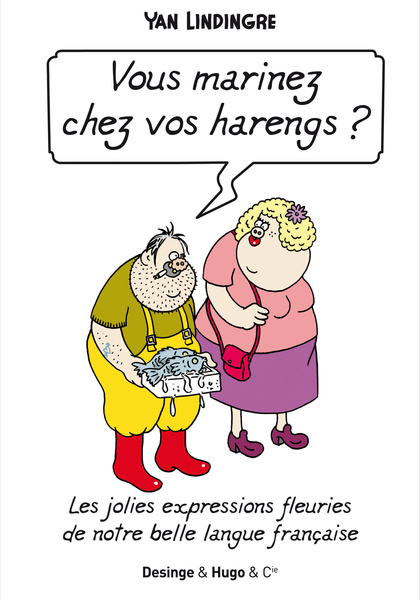 Vous marinez chez vos harengs ?, bd chez Desinge&Hugo&Cie de Lindingre