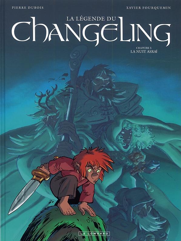 La légende du Changeling T5 : Nuit asraï (0), bd chez Le Lombard de Dubois, Fourquemin, Smulkowski