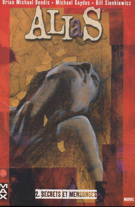 Alias T2 : Secrets et mensonges (0), comics chez Panini Comics de Bendis, Gaydos, Hollingsworth, Sienkiewicz